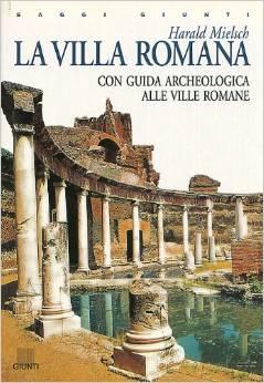 Aggiungi alla Lista Desideri Ne hai uno da vendere? Vendi su Amazon Visualizza l'immagine La villa romana. Harald Mielsch